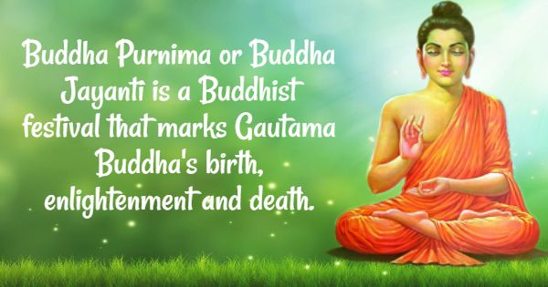 Buddha Jayanti is a Buddhist festival that marks Gautama Buddha's birth, enlightenment and death - Happy Buddha Jayanti